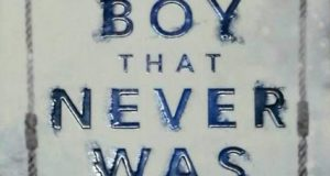 The Boy That Never Was By Karen Perry